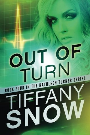 Out of Turn (Kathleen Turner #4)