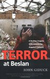 Terror at Beslan: A Russian Tragedy with Lessons for America's Schools