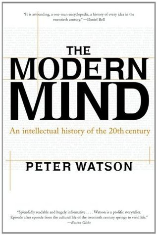 The modern mind an intellectual history of the 20th century by the modern mind an intellectual history of the 20th century by peter watson fandeluxe Images