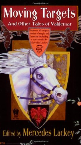 Moving Targets and Other Tales of Valdemar by Mercedes Lackey