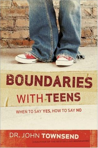 Boundaries with Teens by John Townsend