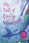 The Tail of Emily Windsnap (Emily Windsnap, #1)