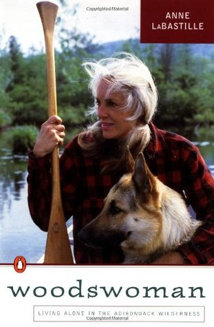 Woodswoman I by Anne LaBastille