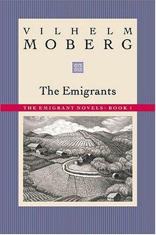 The Emigrants by Vilhelm Moberg