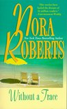 Without a Trace by Nora Roberts
