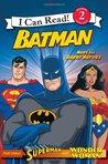 Batman: Meet the Super Heroes (I Can Read)