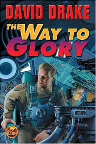 The Way to Glory by David Drake