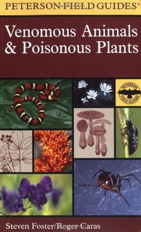 a-field-guide-to-venomous-animals-and-poisonous-plants-of-north-america-north-of-mexico