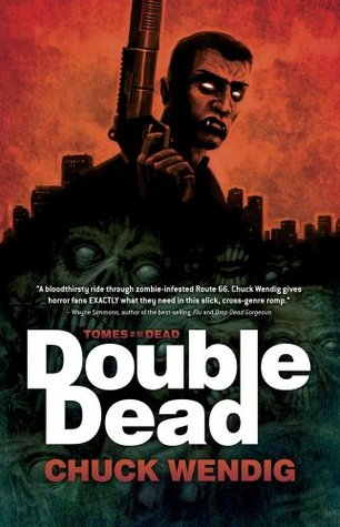 Double Dead by Chuck Wendig