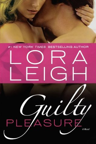 {Review} Guilty Pleasure by Lora Leigh