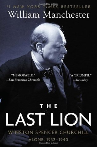 The Last Lion 2 by William Manchester