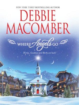 Where Angels Go (Angels Everywhere, #6)