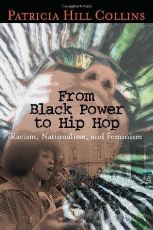 From Black Power to Hip Hop: Racism, Nationalism, and Feminism EPUB