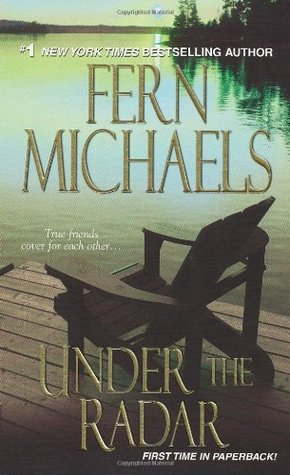 Under the Radar by Fern Michaels