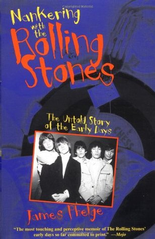 nankering-with-the-rolling-stones-the-untold-story-of-the-early-days