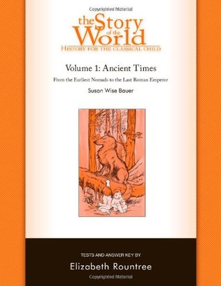 The Story of the World: History for the Classical Child: Ancient Times: Tests and Answer Key (Vol. 1) (Story of the World) (v. 1)