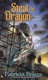 Steal the Dragon (Sianim, #2)