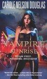 Vampire Sunrise (Delilah Street, Paranormal Investigator, #3)