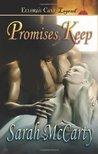 Promises Keep (Promises, #2)