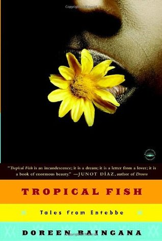 Tropical Fish: Tales from Entebbe