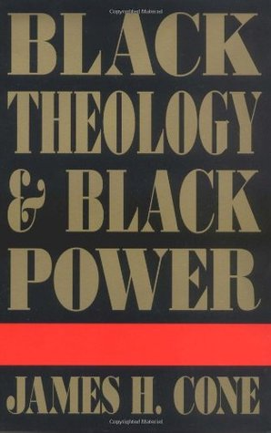Ebook Black Theology and Black Power by James H. Cone read!
