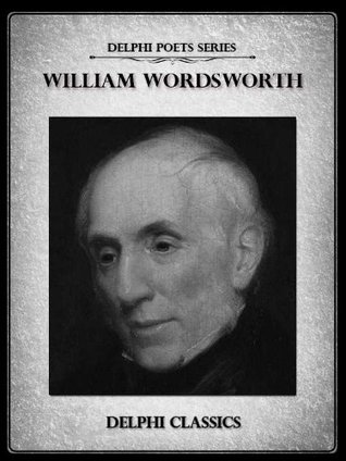 William Wordsworth: Complete Works