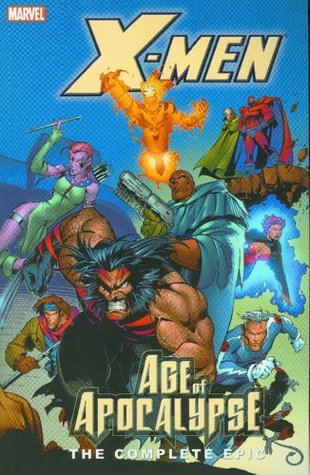 X-Men: Age of Apocalypse – The Complete Epic, Book 2