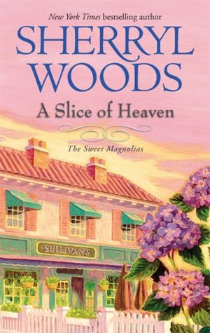 A Slice of Heaven (The Sweet Magnolias #2)