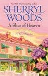 A Slice of Heaven by Sherryl Woods