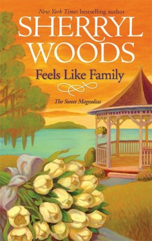 Feels Like Family (The Sweet Magnolias #3)