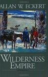 Wilderness Empire (Winning of America)