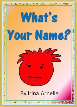 What's Your Name - Kids Story Book About Friendship for kids ages 4 to 8