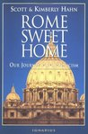 Rome Sweet Home by Scott Hahn