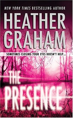 The Presence by Heather Graham