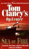 Sea of Fire (Tom Clancy's Op-Center, #10)