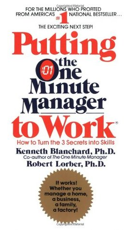 Putting the one minute manager (r) to work