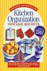 Kitchen Organization Tips and Secrets