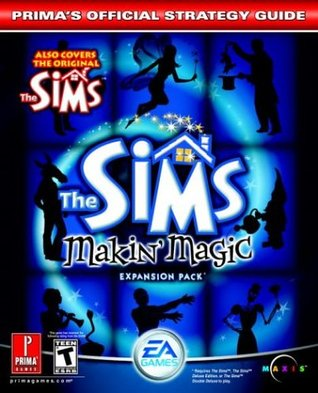 The Sims Makin' Magic (Prima's Official Strategy Guide)
