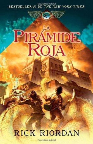 La pirámide roja (Kane Chronicles, #1)