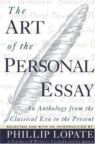 The art of the personal essay an anthology from the classical era