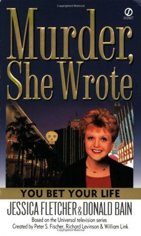 You Bet Your Life by Jessica Fletcher
