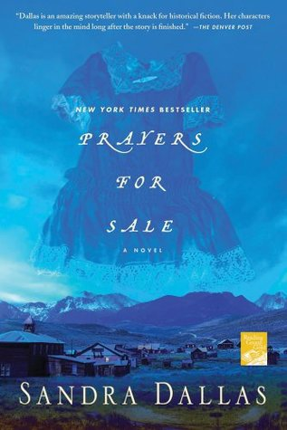 Prayers for Sale by Sandra Dallas