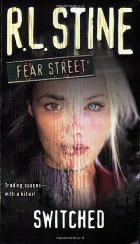 Switched (Fear Street, #31)