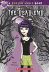 The Dead End (Poison Apple #1)