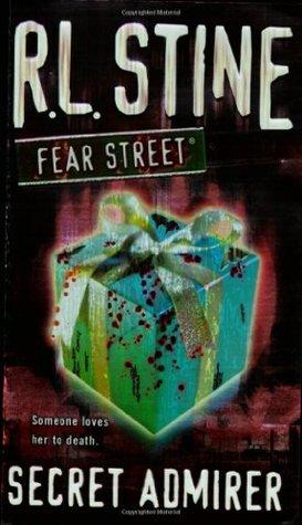 Secret Admirer (Fear Street, #36)