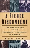 A Fierce Discontent by Michael E. McGerr