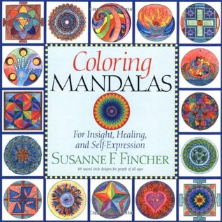 Coloring Mandalas 1 by Susanne F. Fincher