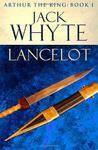 Lancelot (Arthur The King, #1)