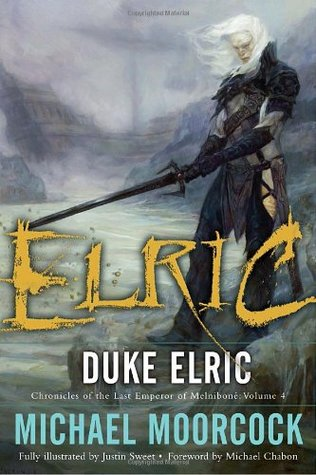 Duke Elric (Chronicles of the Last Emperor of Melniboné, #4)