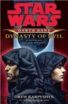 Dynasty of Evil (Star Wars: Darth Bane, #3)